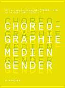 Choreographie   Medien   Gender