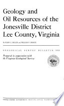 Geology and Oil Resources of the Jonesville District  Lee County  Virginia