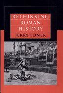 Rethinking Roman History