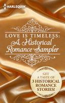 Love is Timeless: A Historical Romance Sampler