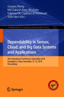 Dependability in Sensor  Cloud  and Big Data Systems and Applications