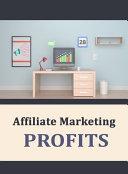 Affiliate Marketing Profits
