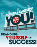 You! Branding Yourself for Success
