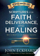 Scriptures for Faith, Deliverance, and Healing
