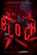 The Block  the Second Book of the Loop Trilogy   Volume 2