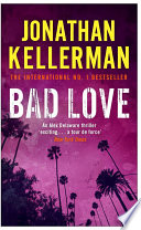 Bad Love (Alex Delaware series, Book 8)