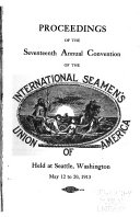 Proceedings Of The Annual Convention Of The International Seamen S Union Of America