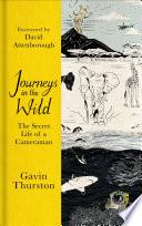 Journeys in the Wild