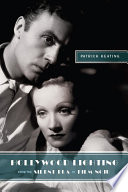Hollywood Lighting From The Silent Era To Film Noir Book PDF