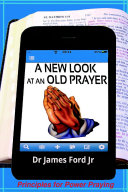 A NEW LOOK AT AN OLD PRAYER