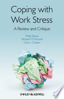 Coping with Work Stress  : A Review and Critique