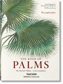 C. F. P. von Martius. The book of palms. Ediz. italiana, spagnola e portoghese