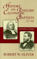 History Of The English Calvinistic Baptists 1771 1892