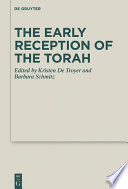 The Early Reception Of The Torah