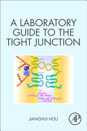 A Laboratory Guide to the Tight Junction