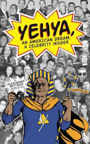 Yehya, An American Dream, A Celebrity Insider