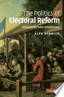 The Politics Of Electoral Reform