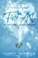 Pdf The Fine Art of Holding Your Breath Telecharger