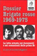 Dossier Brigate rosse, 1969-1975