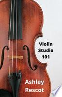 Violin Studio 101