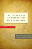 Travels Through American History in the Mid Atlantic