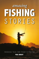 Amazing Fishing Stories