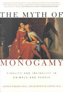The Myth of Monogamy