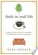 Faith in Real Life
