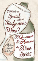 What s So Special About Biodynamic Wine