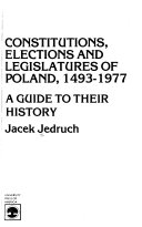 Constitutions  Elections  and Legislatures of Poland  1493 1977