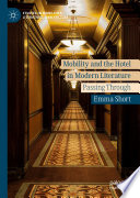 Mobility And The Hotel In Modern Literature