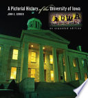 A Pictorial History of the University of Iowa