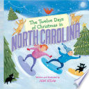The Twelve Days of Christmas in North Carolina