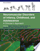 Neuromuscular Disorders of Infancy, Childhood, and Adolescence