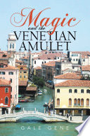 Magic and the Venetian Amulet