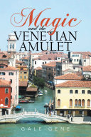 Pdf Magic and the Venetian Amulet Telecharger