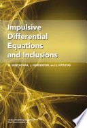 Impulsive Differential Equations and Inclusions