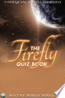 The Firefly Quiz Book Book