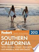 Fodor's Southern California 2013