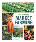 Sustainable Market Farming Pdf/ePub eBook