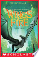 Wings of Fire Book Six  Moon Rising