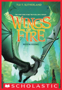 Wings of Fire Book Six: Moon Rising Pdf/ePub eBook