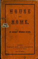 House and Home Papers  By Christopher Crowfield  H  E  B  Stowe