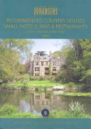 Recommended Country Houses Small Hotels Inns Restaurants 2007