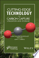Cutting Edge Technology for Carbon Capture  Utilization  and Storage
