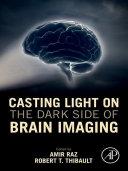 Pdf Casting Light on the Dark Side of Brain Imaging