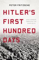 Hitler's First Hundred Days [Pdf/ePub] eBook