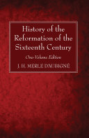 Pdf History of the Reformation of the Sixteenth Century