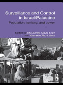 Surveillance and Control in Israel Palestine