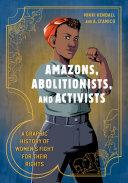 Amazons, Abolitionists, and Activists Pdf/ePub eBook